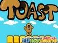 Game Toast . Play online